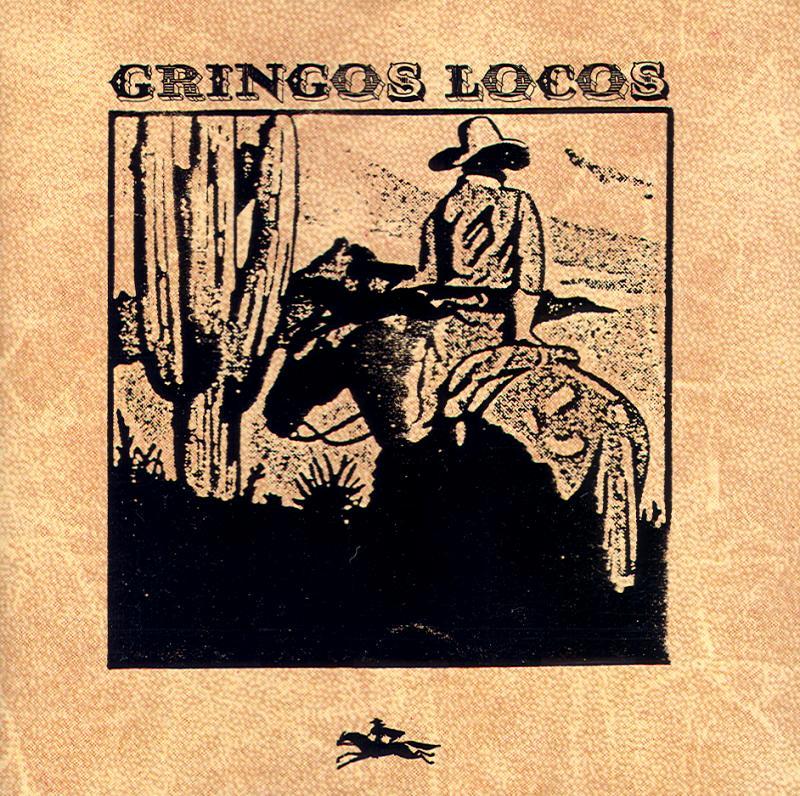 Gringos Locos - Jealousy